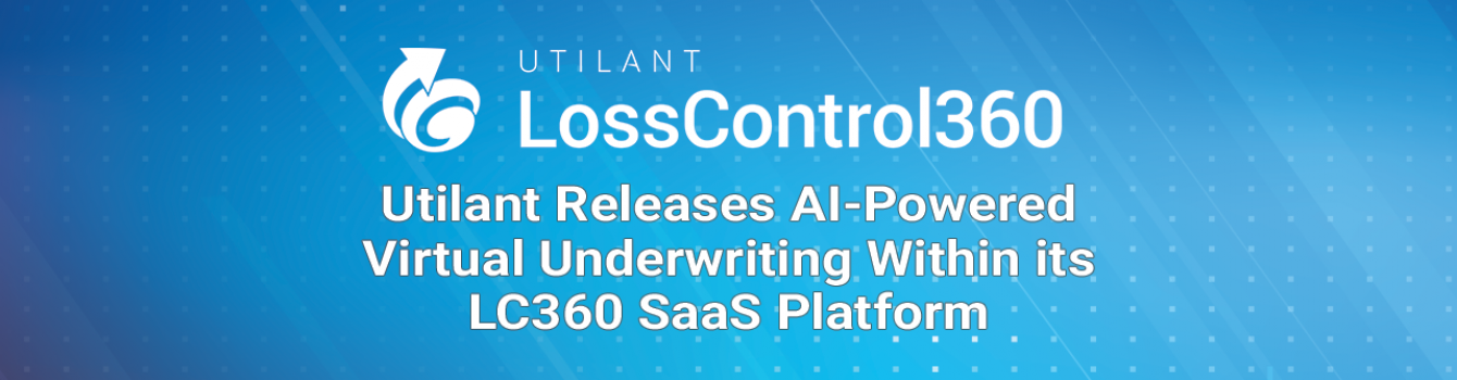 Utilant Releases AI-Powered Virtual Underwriting Within its LC360 SaaS Platform