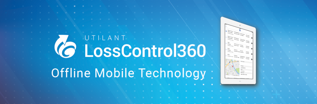 Loss Control 360's Offline Mobile Technology