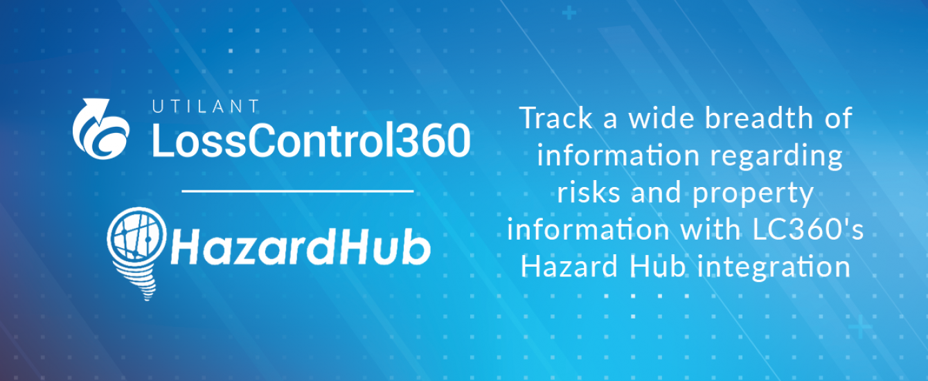 Loss Control 360's Integration With HazardHub Is A Perfect Addition To Virtual Surveys
