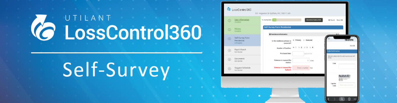 Utilant's Loss Control 360 Self-Survey Module Enables Policyholders to Perform Surveys